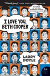 I Love You, Beth Cooper (P.S.) - Larry Doyle