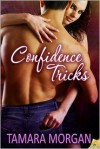 Confidence Tricks - Tamara Morgan