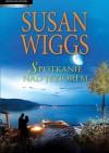 Spotkanie nad jeziorem - Susan Wiggs