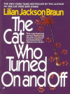 The Cat Who Turned on and Off - Lilian Jackson Braun