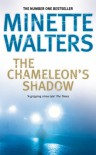 The Chameleon's Shadow - Minette Walters