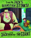 Trust Me, Jack's Beanstalk Stinks!: The Story of Jack and the Beanstalk as Told by the Giant (Other Side of the Story) - Eric Braun