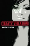 Treaty Violation - Anthony Patton