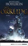 Der Orkling (German Edition) - Wolfgang Hohlbein
