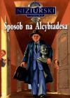 Sposób na Alcybiadesa - Edmund Niziurski