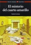 El misterio del cuarto amarillo - Gaston Leroux