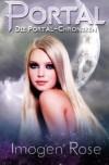 Portal (Die Portal-Chroniken, #1) - Imogen Rose, Jutta Hildebrand