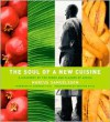 Soul of a New Cuisine: A Discovery of the Foods and Flavors of Africa - Marcus Samuelsson,  With Heidi Sacko Walters,  Foreword by Desmond Tutu,  Gediyon Kifle