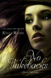 No Take Backs: A Taken Novella (Give & Take, #1.5) - Kelli Maine