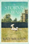 The Storms of War - Kate Williams