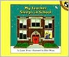 My Teacher Sleeps in School - Leatie Weiss, Ellen Weiss