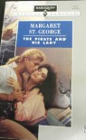Pirate And His Lady (Harlequin American Romance) - Margaret St. George
