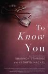 To Know You - Shannon Ethridge, Kathryn Mackel