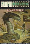Graphic Classics Volume 7: Bram Stoker - 1st Edition (Graphic Classics (Eureka)) - Bram Stoker