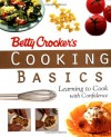Betty Crocker's Cooking Basics: Learning to Cook with Confidence - Betty Crocker