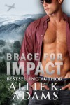 Brace For Impact - Allie K. Adams