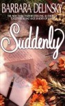 Suddenly - Barbara Delinsky