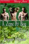 A Zane Po' Boy - Joyee Flynn