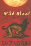 Wild Blood - Nancy A. Collins