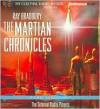 The Martian Chronicles: A Radio Dramatization - Ray Bradbury, The Colonial Radio Players