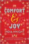 Comfort and Joy: A Novel - India Knight
