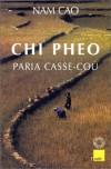 Chi Pheo, Paria Casse-Cou - Nam Cao, Le Van Lap