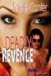 Deadly Revenge (Bookstrand Publishing Romance) - Lorelei Confer