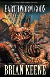 Earthworm Gods - Brian Keene