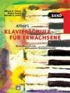 Alfred's Klavierschule für Erwachsene, Band 1 - Für mechanische und elektronische Tasteninstrumente - 'Amanda V. Lethco',  'Morton Manus',  'Willard A. Palmer'