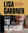 The Neighbor: A Detective D. D. Warren Novel (Audio) - Lisa Gardner
