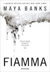 Fiamma (Passione senza tregua #2) - Maya Banks, Eloisa Banfi