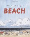 Beach - Elisha Cooper