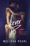 Fever (A Songbird Novel Book 1) - Melissa Pearl, Regina Wamba