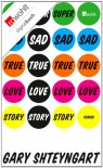 Super Sad True Love Story - Gary Shteyngart, Ingo Herzke