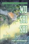 Mushishi 8/9/10 - Yuki Urushibara