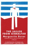 The Sailor from Gibraltar (Open Letter Modern Classics) - Marguerite Duras