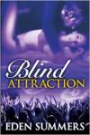 Blind Attraction - Eden Summers