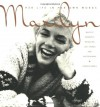 Marilyn: Her Life in Her Own Words: Marilyn Monroe's Revealing Last Words and Photographs - George Barris