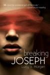 Breaking Joseph  - Lucy V. Morgan