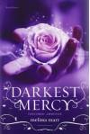 Darkest Mercy: Discordi Armonie - Melissa Marr
