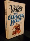 The Old Gods Laugh - Frank Yerby