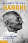 The Cambridge Companion to Gandhi - Judith M. Brown, Anthony Parel
