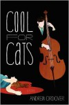 Cool for Cats - Andrew Ordover