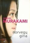 Norvegų giria - Haruki Murakami