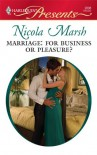 Marriage: For Business or Pleasure? (Harlequin Presents, #2898) - Nicola Marsh