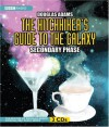 The Hitchhiker's Guide to the Galaxy: The Secondary Phase - Douglas Adams