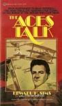 The Aces Talk - Edward H. Sims