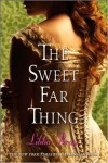 The Sweet Far Thing (Gemma Doyle, Book 3) [Deckle Edge] (text only) 1st (First) edition by L. Bray - L. Bray