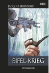 Eifel-Krieg: Der 22. Siggi-Baumeister-Krimi (Eifel-Krimi) - Jacques Berndorf