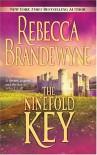 The Ninefold Key - Rebecca Brandewyne